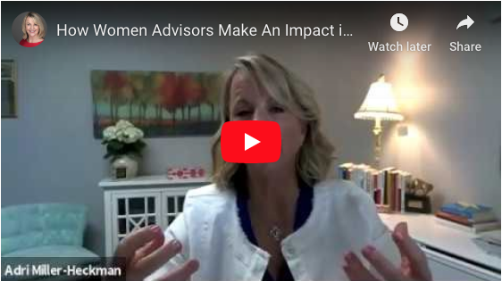 How Women Advisors Make An Impact In The Financial Industry