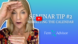 Seminar Tip for Female Financial Advisors #2: Marketing the Calendar